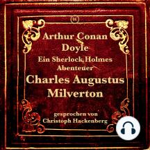 Charles Augustus Milverton: Ein Sherlock Holmes Abenteuer