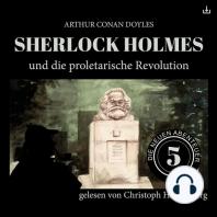 Sherlock Holmes und die proletarische Revolution