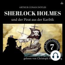 Sherlock Holmes und der Pirat aus der Karibik: Die neuen Abenteuer