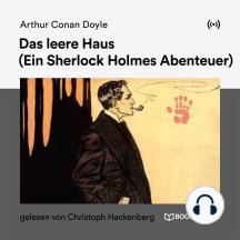 Das leere Haus: Ein Sherlock Holmes Abenteuer