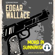 Edgar Wallace und der Fall: Mord in Sunningdale: Edgar Wallace Reihe 4