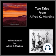 Two Tales From Alfred C. Martino