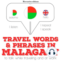 Travel words and phrases in Malagasy