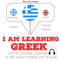 I am learning Greek