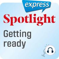 Spotlight express – Ausgehen – Sich fertig machen