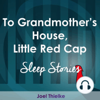 To Grandmother's House, Little Red Cap