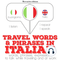 Travel words and phrases in Italian