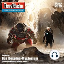 """Perry Rhodan 2979: Das Despina-Mysterium: Perry Rhodan-Zyklus """"Genesis"""""""