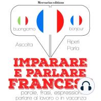 Imparare e parlare Francese
