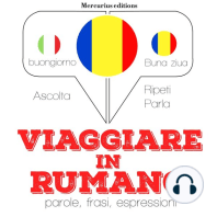 Viaggiare in Rumeno