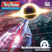"""Perry Rhodan 2982: Die Vernichtungsvariable: Perry Rhodan-Zyklus """"Genesis"""""""