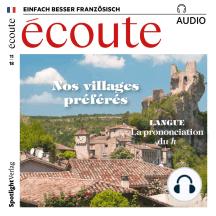 Französisch lernen Audio - Unsere Lieblingsorte: Écoute Audio 11/18 – Nos villages préférés