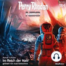 Perry Rhodan Neo 184: Im Reich der Naiir