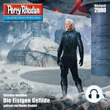 """Perry Rhodan 2980: Die Eisigen Gefilde: Perry Rhodan-Zyklus """"Genesis"""""""