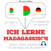 Ich lerne Madagassische