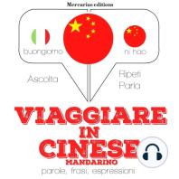 Viaggiare in Cinese Mandarino