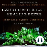Sacred and Herbal Healing Beers