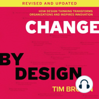 Change by Design: How Design Thinking Transforms Organizations and Inspires Innovation [Revised and Updated]