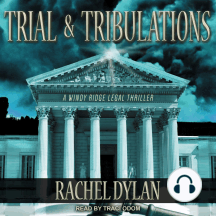 Trial & Tribulations: A Windy Ridge Legal Thriller