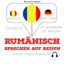 Rumänisch sprechen auf Reisen