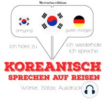 Koreanisch sprechen auf Reisen