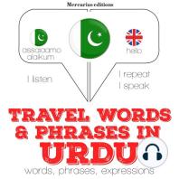 Travel words and phrases in Urdu
