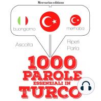 1000 parole essenziali in Turco