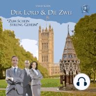 Der Lord & die Zwei, Folge 3