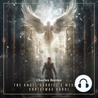 The Angel Gabriel's Message Christmas Carol
