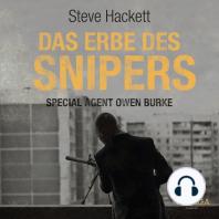 Das Erbe des Snipers - Special Agent Owen Burke 3