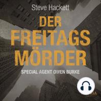 Der Freitags-Mörder - Special Agent Owen Burke 2