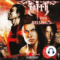 Faith - The Van Helsing Chronicles, Folge 21