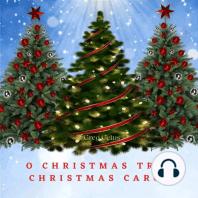 O Christmas Tree Christmas Carol