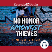No Honor Amongst Thieves: A Hit Man's Tale