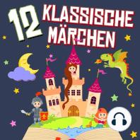 12 klassische Märchen