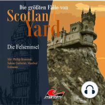 Die größten Fälle von Scotland Yard, Folge 20: Die Felseninsel
