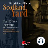 Die größten Fälle von Scotland Yard - Das 100 Jahre Verbrechen, Folge 17