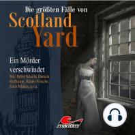 Die größten Fälle von Scotland Yard, Folge 16