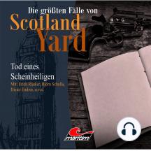 Die größten Fälle von Scotland Yard, Folge 15: Tod eines Scheinheiligen
