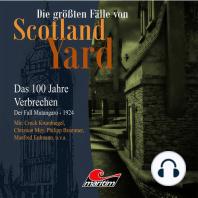 Die größten Fälle von Scotland Yard - Das 100 Jahre Verbrechen, Folge 18