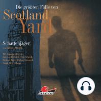 Die größten Fälle von Scotland Yard, Folge 11