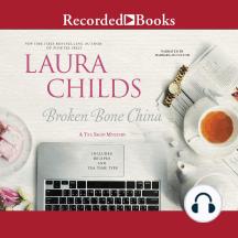 Broken Bone China: A Tea Shop Mystery