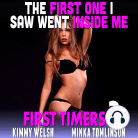The First One I Saw Went Inside Me!: First Time Age Gap Erotica