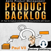 Agile Product Management: Product Backlog: 21 Tips to Capture and Manage Requirements with Scrum