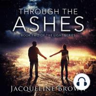 Through the Ashes