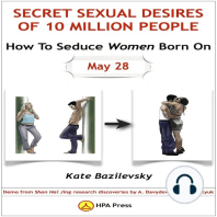 How To Seduce Women Born On May 28 or Secret Sexual Desires of 10 Million People