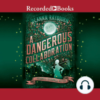 A Dangerous Collaboration