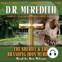 The Sheriff and the Branding Iron Murders