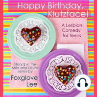 Happy Birthday, Klutzface!