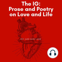 The IG: Prose and Poetry on Love and Life